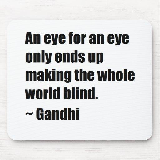 Gandhi Quote Mouse Pad