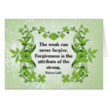 Gandhi Quote ...  The weak can never forgive ... Card