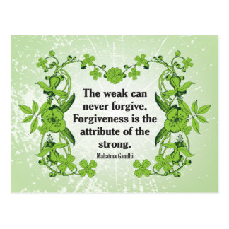 Gandhi Quote ...  The weak can never forgive ... Postcard