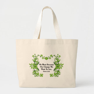 Gandhi Quote We Must Become The Change ... Tote Bag