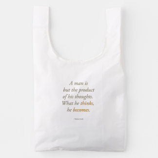 Gandhi Quote - What You Think, You Become Reusable Bag