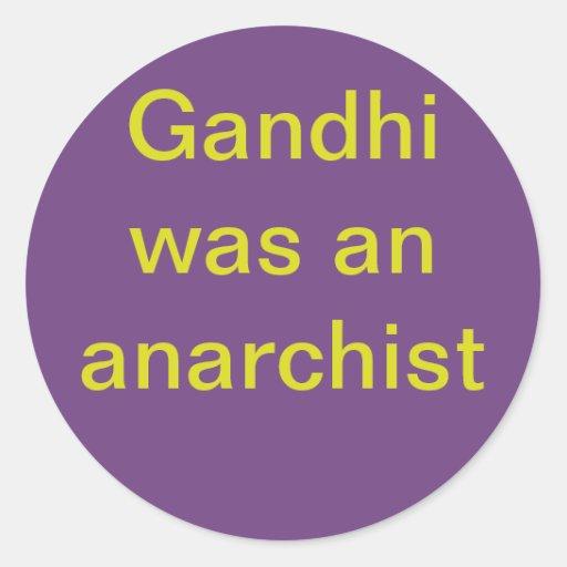 Gandhi was an anarchist classic round sticker