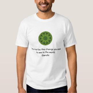 Gandhi Wisdom Quotation Saying about Change T Shirt