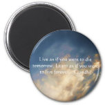 Gandhi Wisdom Quote With Blue Sky clouds Magnet
