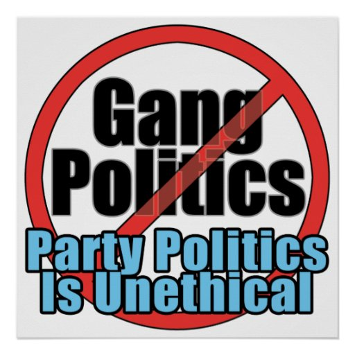 Gang Politics Poster - Party Politics is Unethical