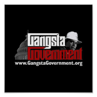 Gangsta Government Poster