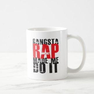 Gangsta Rap Made Me Do It - Black Classic White Coffee Mug