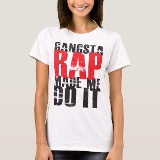 Gangsta Rap Made Me Do It - Black T-Shirt