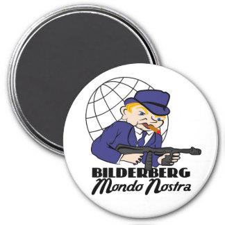 Gangsta rubio Bilderberg Mundo Nostra Imán Redondo 7 Cm