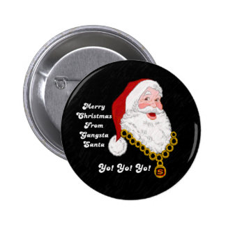 Gangsta Santa Button