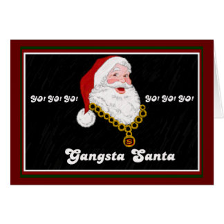 Gangsta Santa Note Card