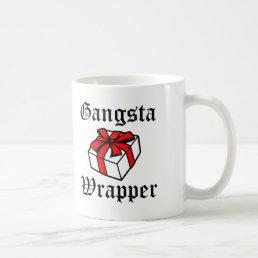 Gangsta Wrapper Funny Christmas Holidays Coffee Mug