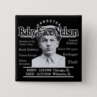 Gangster Baby Face Nelson Button