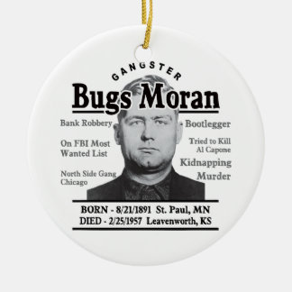 Gangster Bugs Moran Ceramic Ornament