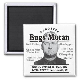 Gangster Bugs Moran Magnet