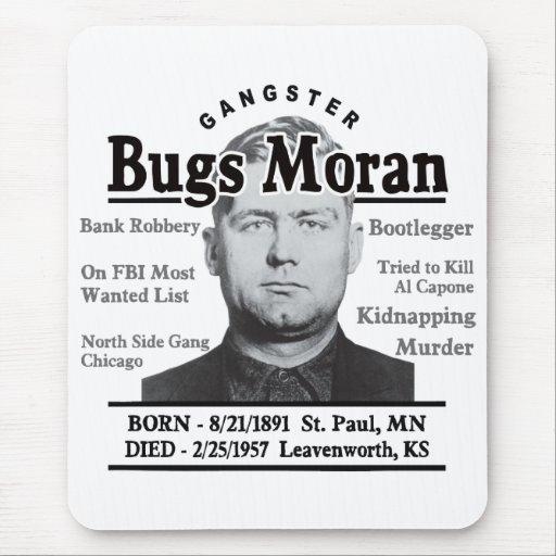 Gangster Bugs Moran Mousepad