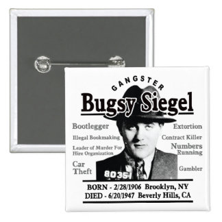 Gangster Bugsy Siegel Pinback Button