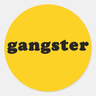 GANGSTER Generic T shirt Classic Round Sticker