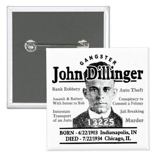 Gangster John Dillinger Buttons