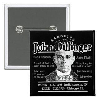 Gángster John Dillinger Pin