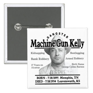 Gangster Machine Gun Kelly Button