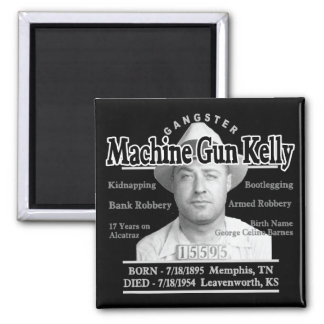 Gangster Machine Gun Kelly Magnet