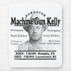 Gangster Machine Gun Kelly Mouse Pad