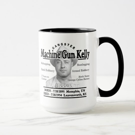 Gangster Machine Gun Kelly Mug
