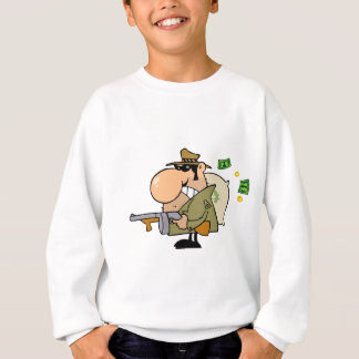Gangster Man With His Gun And Bag Of Money Sweatshirt