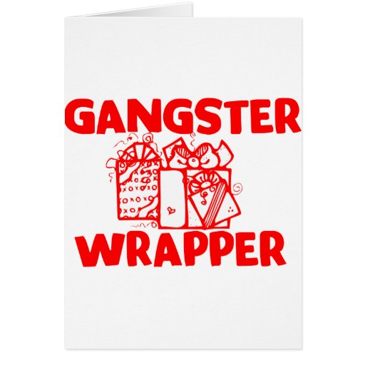 Gangster Wrapper Card
