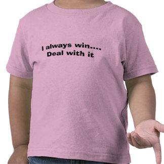 Gano siempre…. Trato con él Camiseta