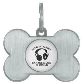 Garage Music designs Pet Name Tag