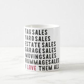 Garage Rummage Tag Yard Estate I love them all Mug