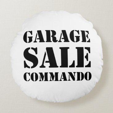 Garage Sale Commando Funny Round Pillow
