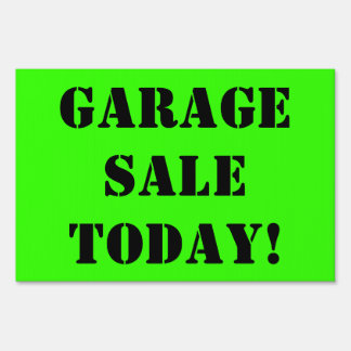 GARAGE SALE TODAY Black Text on Bright Green Sign2 Sign