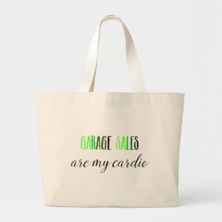 Garage Sales are My Cardio Tote Bag