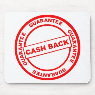 Garantía de la devolución de efectivo alfombrilla de ratón