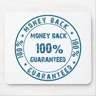Garantía del reembolso del dinero alfombrilla de raton