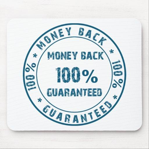 Garantía del reembolso del dinero alfombrillas de raton