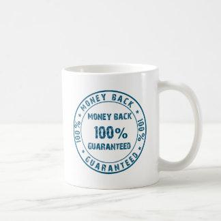 Garantía del reembolso del dinero taza