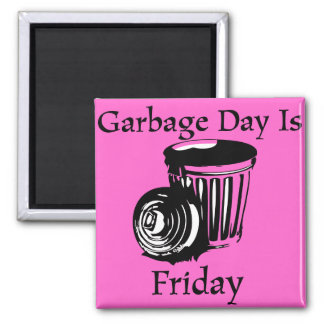 Garbage Day Friday Reminder Magnet