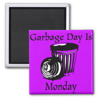 Garbage Day Monday Reminder Magnet
