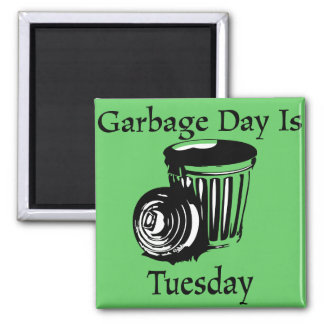 Garbage Day Tuesday Reminder Magnet