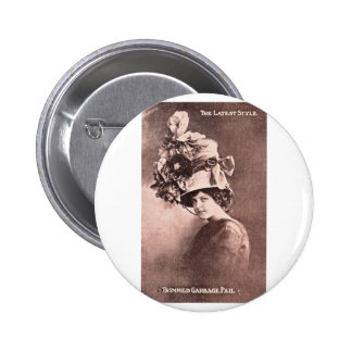 Garbage Lady, Queen of Fashion Pinback Button