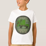 Garbage Truck Green Operator Quote Kids T-Shirt