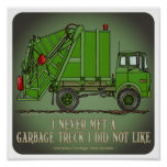 Garbage Truck Green Operator Quote Poster