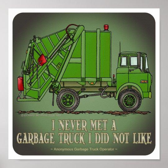 Garbage Truck Green Operator Quote Poster Zazzle Com