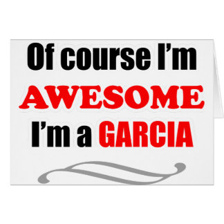 Garcia Awesome Family Card