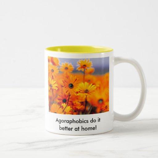 Garden, Agoraphobics do it better at home! Coffee Mug