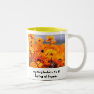 Garden, Agoraphobics do it better at home! Two-Tone Coffee Mug